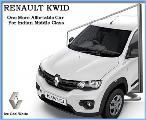 Renault KWID – One more Affordable Car for Indian Middle Class